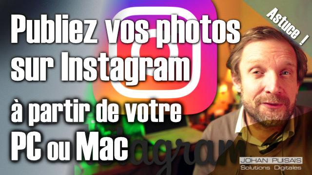 Poster ses photos sur Instagram directement de son MAC / PC -
