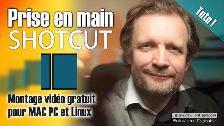 Tutoriel Montage Vidéo avec ShotCut pour PC Mac ou Linux -