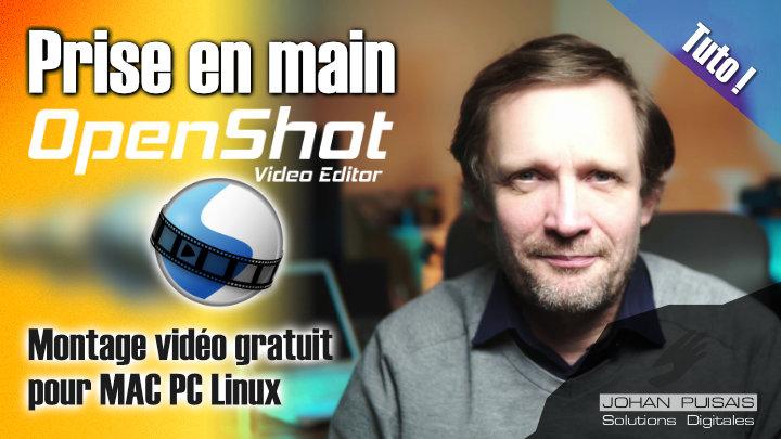 Tutoriel : Montage Vidéo OpenShot Video Editor (les bases) -