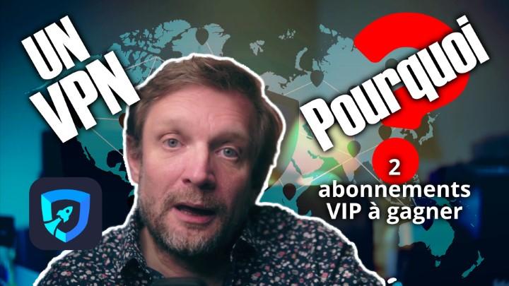 Un VPN c'est quoi ? Pourquoi ? Comment ? -