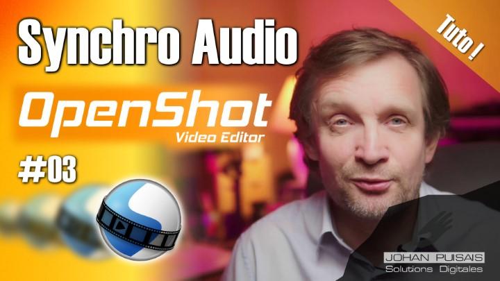 Synchronisation audio à l'image dans Openshot -