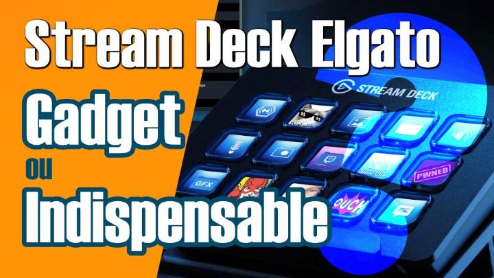 Stream Deck Elgato : Du stream à l'outil de productivité -